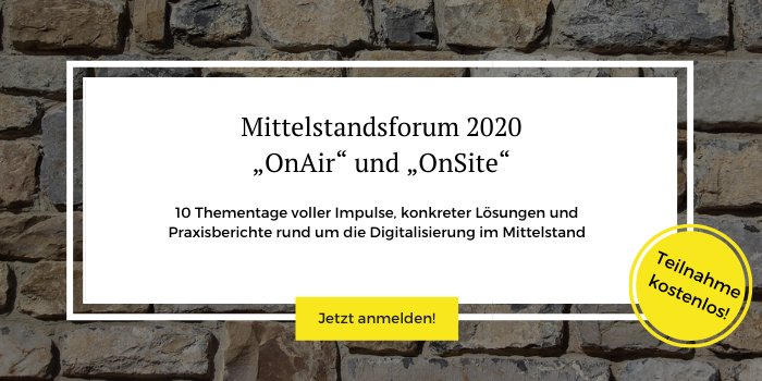 Auf dem Mittelstandsforum 2020 warten spannende Keynotes auf die Online-Besucher