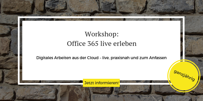 Office 365 Workshop live erleben